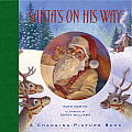 Santas on His Way A Changing Picture Book