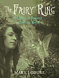 The Fairy Ring: Or Elsie and Frances Fool the World Cover