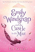 Emily Windsnap #03: Emily Windsnap and the Castle in the Mist Cover