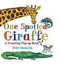 One Spotted Giraffe: A Counting Pop-Up Book