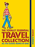 Where's Waldo? the Totally Essential Travel Collection (Where's Waldo?)