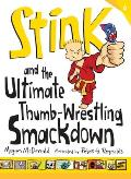 Stink 06 & the Ultimate Thumb Wrestling Smackdown