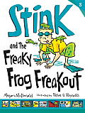 Stink 08 & the Freaky Frog Freakout