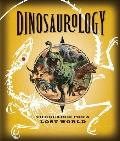 Dinosaurology: The Search for a Lost World (Ologies)