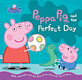 Peppa Pig and the Perfect Day (Peppa Pig) Cover