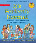 It's Perfectly Normal: Changing Bodies, Growing Up, Sex, and Sexual Health (Family Library)
