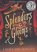 Splendors & Glooms