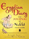 Egyptian Diary: The Journal of Nakht, Young Scribe (Junior Library Guild Selection)