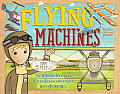 Flying Machines [With 5 Models]