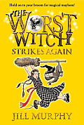 Magical Adventures of the Worst Witch #02: The Worst Witch Strikes Again