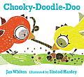 Chooky Doodle Doo