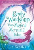 Emily Windsnap Two Magical Mermaid Tales