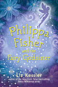 Philippa Fisher and the Fairy Godsister (Philippa Fisher)