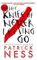Chaos Walking 01 Knife of Never Letting Go Reissue with Bonus Short Story