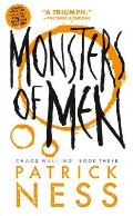 Chaos Walking 03 Monsters of Men Reissue with Bonus Short Story