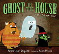 Ghost in the House A Lift the Flap Book