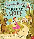 Cinderellas Stepsister & the Big Bad Wolf
