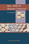 Basic Skills for Organic Chemistry: A Toolkit