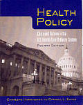 Health Policy Crisis & Reform In The Us