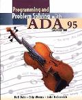 Programming and Problem Solving with ADA 95:
