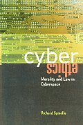 Cyberethics Morality & Law In Cyberspace