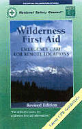 Wilderness First Aid Emergency Revised Edition