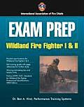 Exam Prep: Wildland Fire Fighter I & II (Exam Prep) Cover
