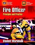 Fire Officer: Principles and Practice  -student Workbook (06 Edition)