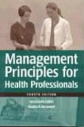 Management Principles for Health Care Professionals, Fourth Edition