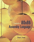 Essentials of 80x86 Assembly Language with CDROM
