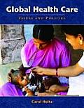 Global Health Care Issues & Policies