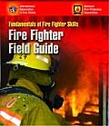 Fire Fighter Field Guide (06 Edition)