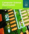 Computer Science Illuminated (3RD 07 - Old Edition)