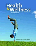 Health and Wellness - With Study Guide and Workbook (9TH 07 - Old Edition)