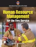 Human Resource Management for the Fire and Emergency Services