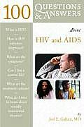 100 Questions and Answers about HIV and AIDS (100 Questions & Answers about . . .)