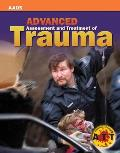 Advanced Assessment and Treatment of Trauma [With CDROM and Access Code]