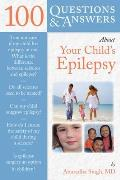 100 Q&A about Your Child's Epilepsy (100 Questions & Answers about) Cover