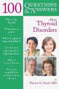 100 Question & Answers about Thyroid Disorders