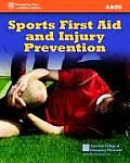 Sports First Aid and Injury Prevention (American Academy of Orthopaedic Surgeons)