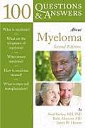 100 Questions & Answers about Myeloma, Second Edition (100 Questions & Answers about)