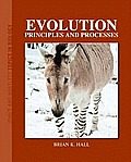 Evolution: Principles and Processes (Jones and Bartlett Topics in Biology)