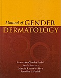 Manual of Gender Dermatology