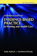 Introduction To Evidence Based Practice In Nursing & Healthcare