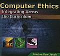 Computer Ethics: Integrating Across the Curriculum