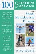 100 Questions & Answers about Sports Nutrition