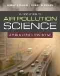 Introduction to Air Pollution Science A Public Health Perspective