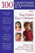 100 Questions & Answers about Your Child's Type 1 Diabetes (100 Questions & Answers about)