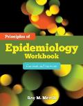 Principles of Epidemiology Workbook: Exercises and Activities Cover