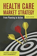 Health Care Market Strategy (4TH 13 Edition)